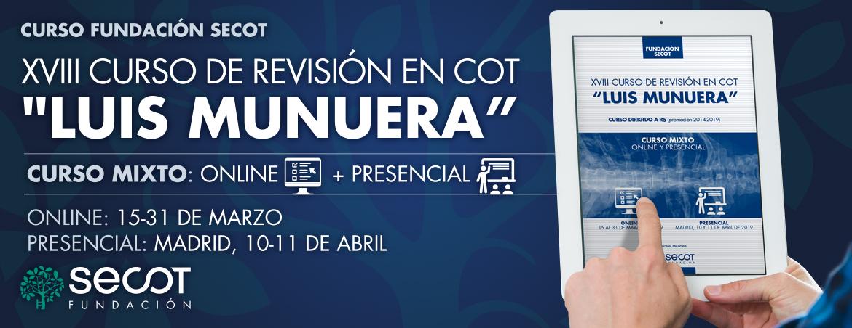 """XVIII CURSO DE REVISIÓN EN COT """"LUIS MUNUERA"""""""